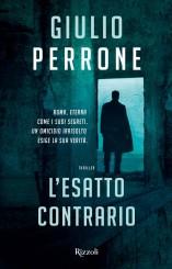 """""""L'esatto contrario"""" <br/>di Giulio Perrone"""