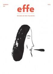 """""""effe – Periodico di Altre Narratività"""": numero tre"""