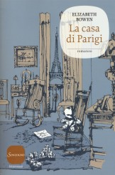"""""""La casa di Parigi"""" <br/>di Elizabeth Bowen"""