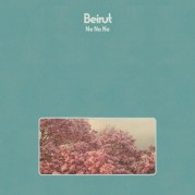 """""""No No No"""" dei Beirut"""