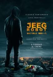 """""""Lo chiamavano Jeeg Robot"""" </br> di Gabriele Mainetti"""