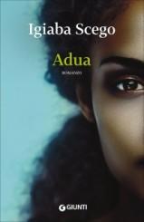 """Adua"" <br/>di Igiaba Scego"