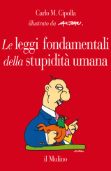 """""""Le leggi fondamentali della stupidità umana"""" <br/>di Carlo M. Cipolla"""