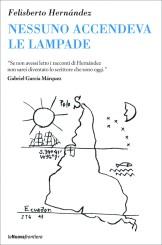 """""""Nessuno accendeva le lampade"""" </br> di Filiberto Hernández"""