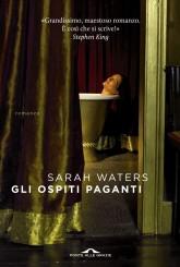 """""""Gli ospiti paganti"""" <br/>di Sarah Waters"""