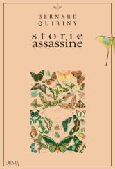 """Storie assassine"" <br/>di Bernard Quiriny"