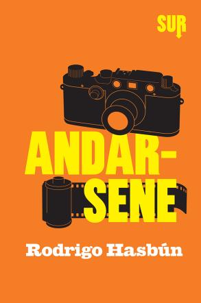 Copertina di Andarsene di Rodrigo Hasbun su Flanerí