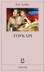 """Topkapi"" </br>di Eric Ambler"