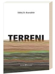 """""""Terreni"""" </br>di Oddný Eir Ævarsdóttir"""