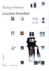 """""""Istanbul Istanbul"""" </br>di Burham Sönmez"""