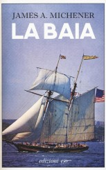 """La baia"" </br>di James A. Michener"