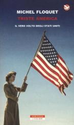 """Triste America"" </br>di Michel Floquet"