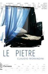 """""""Le pietre"""" </br>di Claudio Morandini"""