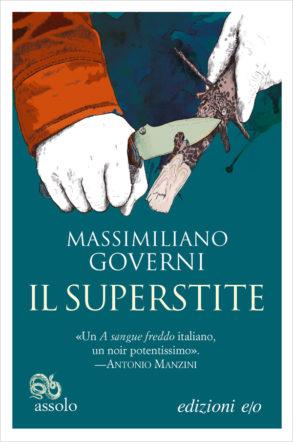 cover del nuovo romanzo di Massimiliano Governi: Il superstite