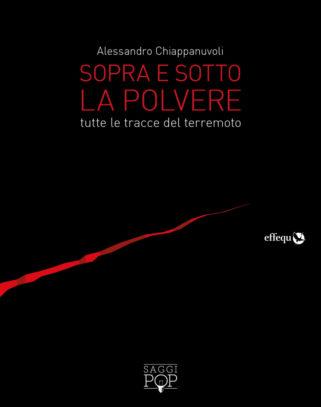 """Copertina di """"Sopra e sotto la polvere"""" di Alessandro Chiappanuvoli"""