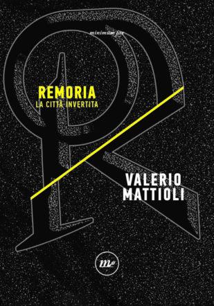Copertina di Remoria di Valerio Mattioli