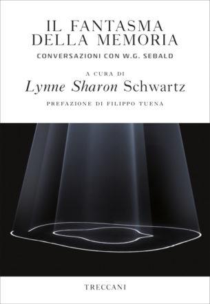 Copertina di Il fantasma della memoria di Lynne Sharon Schwartz
