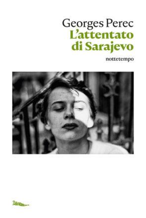 Copertina di L'attentato di Sarajevo di Perec