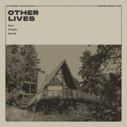 Il cinema degli Other Lives