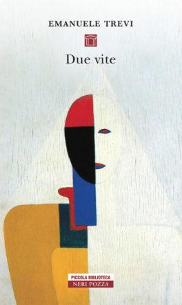 copertina di due vite di emanuele trevi