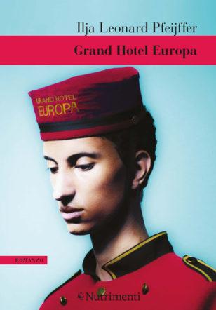 Copertina di Grand Hotel Europa di Pfeijffer