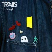 10 Songs e i limiti dei Travis