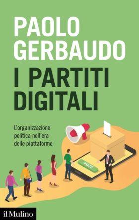 I partiti digitali di Paolo Gerbaudo