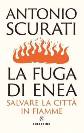 Copertina di La fuga di Enea di Antonio Scurati